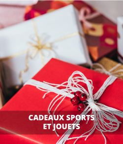 Cadeaux, sports et jouets